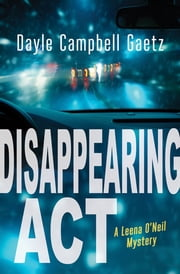 Disappearing Act ebook by Dayle Campbell Gaetz