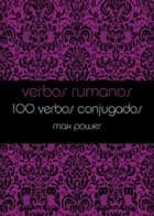 Verbos rumanos ebook by Max Power