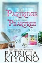 The Partridge and the Peartree ebooks by Patricia Kiyono