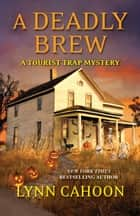 A Deadly Brew ebook by Lynn Cahoon
