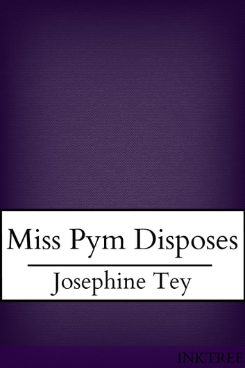 Miss Pym ebook by Josephine Tey