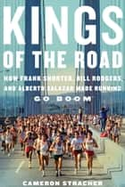 Kings of the Road ebook by Cameron Stracher