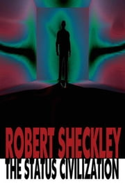 The Status Civilization ebook by Sheckley, Robert