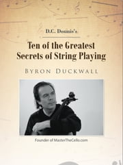 Ten of the Greatest Secrets of String Playing ebook by Byron Duckwall