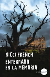 Enterrado en la memoria ebook by Nicci French