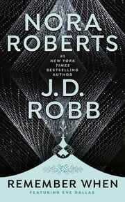 Remember When 電子書 by Nora Roberts, J. D. Robb