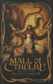 The Mall of Cthulhu ebook by Seamus Cooper
