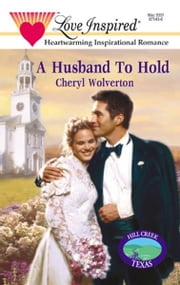 A Husband To Hold ebook by Cheryl Wolverton