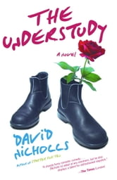 The Understudy - A Novel ebook by David Nicholls