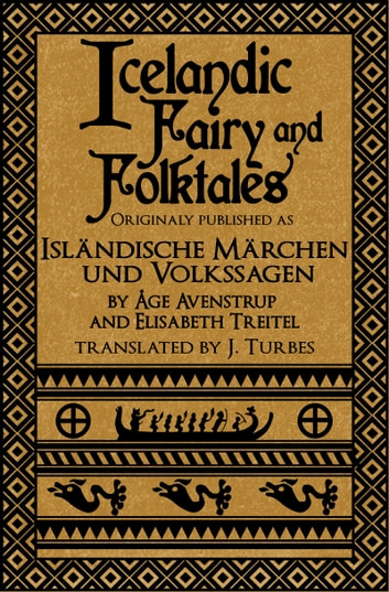 Icelandic Fairy and Folktales (revised 2017) ebook by Jack Turbes