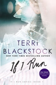 If I Run ebook by Terri Blackstock