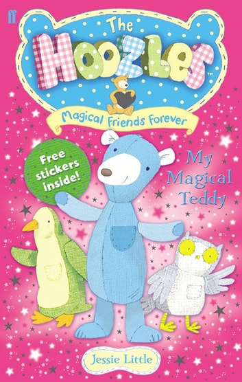 The Hoozles: My Magical Teddy: Book 1 ebook by Jessie Little
