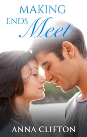 Making Ends Meet ebook by Anna Clifton