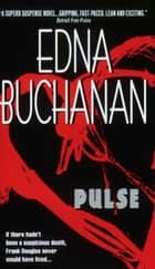 Pulse ebook by Edna Buchanan