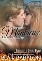 Montreux (A Rae and Wulf Wedding Epilogue #3) eBook par Blair Babylon