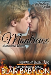 Montreux (A Rae and Wulf Wedding Epilogue #3) ebook by Blair Babylon