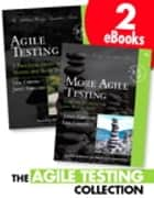 The Agile Testing Collection ebook by Janet Gregory,Lisa Crispin
