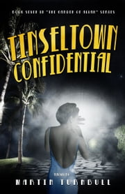 Tinseltown Confidential: A Novel of Golden-Era Hollywood ebook by Martin Turnbull