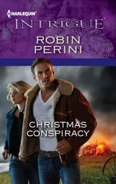 Christmas Conspiracy ebook by Robin Perini