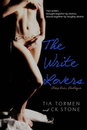 The Write Lovers, Story One: Prologue ebook by Tia Tormen,CK Stone