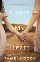 Cross My Heart ebook by Pamela Cook