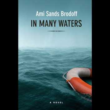 In Many Waters audiobook by Ami Sands Brodoff