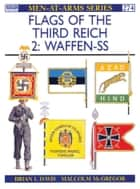 Flags of the Third Reich (2) - Waffen-SS ebook by Brian L Davis, Malcolm McGregor