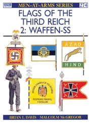 Flags of the Third Reich (2) - Waffen-SS ebook by Brian L Davis,Malcolm McGregor