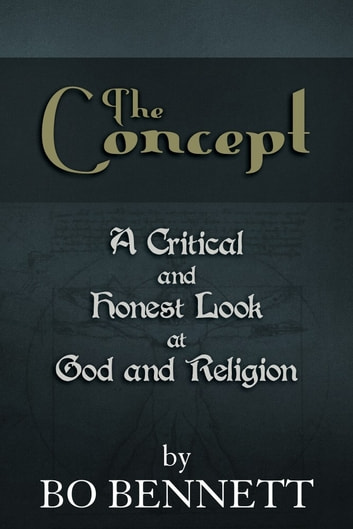The Concept ebook by Bo Bennett