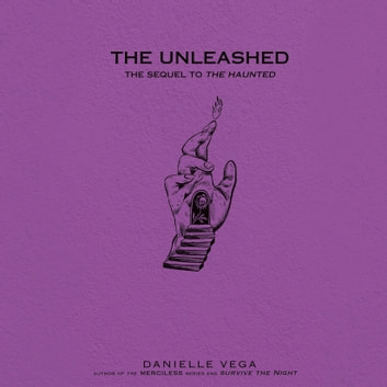 The Unleashed audiobook by Danielle Vega