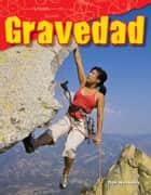 Gravedad ebook by Don Herweck