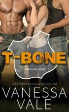 T-Bone - A Double Serving Of Cowboys eBook by Vanessa Vale