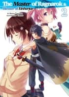 The Master of Ragnarok & Blesser of Einherjar: Volume 2 ebook by Seiichi Takayama