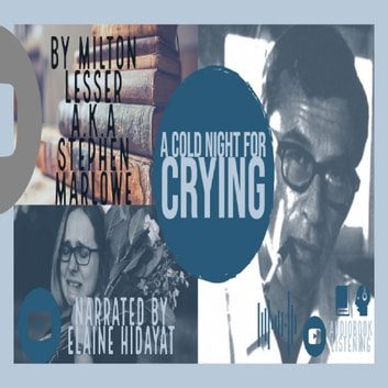 Cold Night for Crying, A audiobook by Stephen Marlow