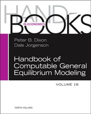 Handbook of Computable General Equilibrium Modeling ebook by Peter B. Dixon,Dale Jorgenson