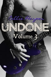 Undone, Volume 3 ebook by Callie Harper