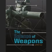 Science of Weapons, The audiobook by Shelley Tougas
