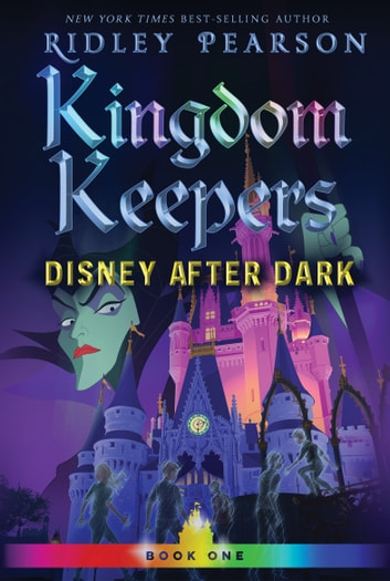 Kingdom Keepers (Volume 1) - Disney After Dark ebook by Ridley Pearson
