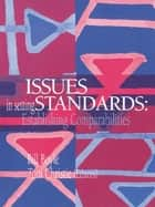 Issues In Setting Standards ebook by Tom Christie,Bill Boyle