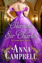 Charming Sir Charles ebook by