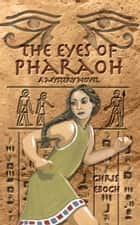 The Eyes of Pharaoh ebook by Chris Eboch