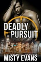 Deadly Pursuit - SCVC Taskforce, Book 1 ebook by