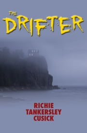 The Drifter ebook by Richie Tankersley Cusick