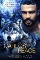 Carlos' Peace ebook by