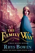 The Family Way ebook by Rhys Bowen