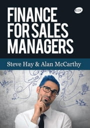 Finance for Sales Managers ebook by Steve Hay