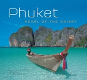 Phuket: Pearl of the Orient ebook by William Warren,Alberto Cassio,Bill Wassman