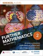 Edexcel A Level Further Mathematics Year 2 eBook by Ben Sparks, Claire Baldwin, Jan Dangerfield