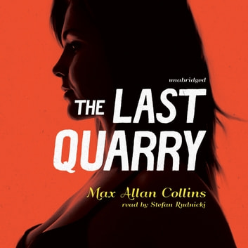 The Last Quarry audiobook by Max Allan Collins,Cassandra de Cuir