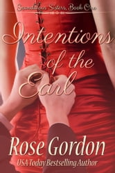 Intentions of the Earl (Historical Regency Romance) ebook by Rose Gordon